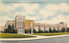 Linen Postcard; Senior High School & Junior College, Ft. Smith AR Sebastian Co.
