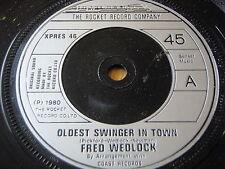 "FRED WEDLOCK - OLDEST SWINGER IN TOWN    7"" VINYL"