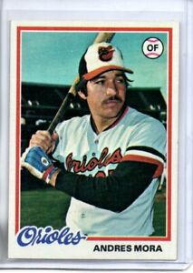1978 TOPPS ANDRES MORA (NM/MT) <<