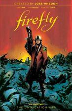 Firefly 2 : The Unification War, Hardcover by Whedon, Joss (Crt); Pak, Greg; .