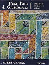 GRABAR André. L'età d'oro di Giustiniano. Feltrinelli, 1966