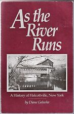 AS THE RIVER RUNS - A History of Halcottville, New York (1990) Diane Galusha