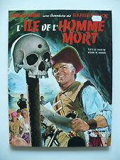 RE 1982 (très bel état) - Barbe-Rouge 7 (l'île de l'homme mort) - Hubinon