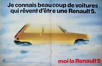 PUBLICITÉ DE PRESSE 1983 RENAULT 5 BEAUCOUP DE VOITURE RÊVENT D'ÊTRE UNE R5