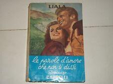 LIALA - LE PAROLE D'AMORE CHE NON TI DISSI - CAPPELLI 1958