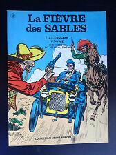 La fièvre des sables Funcken Duval Jeune Europe EO 1969  TBE