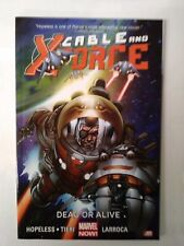 CABLE AND X-FORCE, DEAD OR ALIVE, SOFT COVER, FREE SHIPPING!