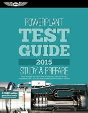 """Powerplant Test Guide 2015: The """"Fast-Track"""" to Study for and Pass the Aviation"""