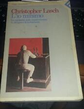 christopher lasch-l'io minimo-la mentalita' della sopravvivenza-feltrinelli 1985