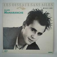 """Alain Manaranche – Les Oiseaux Sans Ailes - Format: Vinyl maxi 12""""  France 1987"""