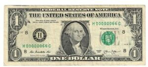 2013 $1 FEDERAL RESERVE NOTE LOW SERIAL NUMBER ***H00000066C***