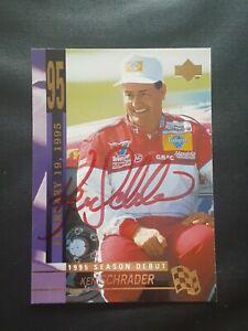 KEN SCHRADER NASCAR STAR SIGNED AUTOGRAPHED 1995 UPPER DECK NASCAR CARD