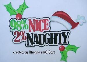 Christmas Naughty & Nice paper piecing title premade scrapbook  Rhonda rm613art
