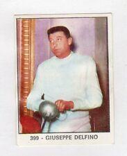 figurina PANINI CAMPIONI DELLO SPORT 1966-67 SCHERMA N. 399 DELFINO