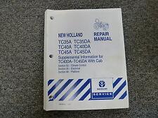 New Holland TC35DA TC45DA TC45D TC40A Tractor Service Repair Manual 50 55 90