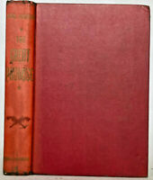 The Great Promise, Vintage 1900s Historical Fiction by Noel Houston 1946 1st Ed