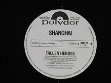 SHANGHAI -Fallen Heroes- LP Polydor Promo Archiv-Copy mint