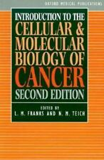 Introduction to the Cellular and Molecular Biology of Cancer (Oxford Medical Pub