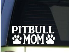 Pitbull Mom sticker *H333* 8.5 inch wide vinyl  pit bull american bully tri