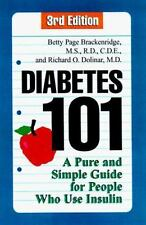 Diabetes 101, Third Edition: A Pure and Simple Guide for People Who Use Insulin