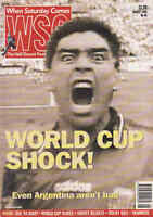 WHEN SATURDAY COMES Issue No.90 August 1994 World Cup Shock!