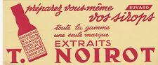 W101 BUVARD Extraits T NOIROT prèparez vous-même vos sirops
