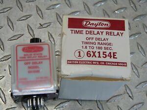 NEW DAYTON 6X154E TIME DELAY RELAY 1.8 - 180 SECOND RANGE