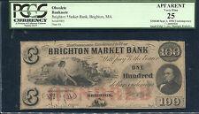 1856 $100 THE BRIGHTEN MARKET BANK OF BRIGHTON, MA OBSOLETE PCGS VERY FINE-25