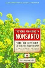 The World According to Monsanto: By Robin, Marie-Monique