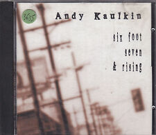 Andy Kaulkin - six foot seven & rising CD