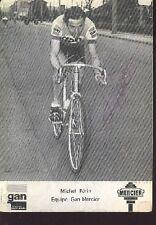 MICHEL PERIN cyclisme dedicace Autographe GAN MERCIER
