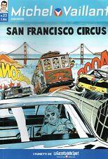 """Michel Vaillant 23 """"San Francisco Circus"""" ed.La Gazzetta dello Sport FU01"""