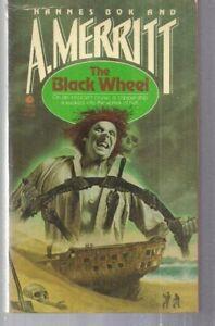 The Black Wheel 55822 Avon 1981 10-1 Hannes Bok & A Merritt