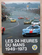 24 HEURES HOURS DU LE MANS  1949 - 1973 (French Text)