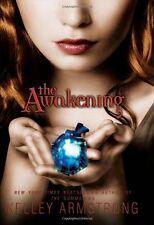 The Awakening (Darkest Powers) by Kelley Armstrong