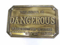 Brass Plaque,Sign,Vintage New Old Stock Dangerous Animal Do Not Feed
