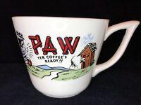 Vintage Hillbilly Paw Yer Coffee's Ready!! Comic Coffee Cup Cream Ceramic