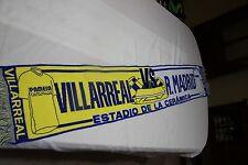 Bufanda Futbol  DE PARTIDO LIGA VILLARREAL C.F. Y REAL MADRID  SCARF