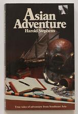 Harold Stephens, Asian adventure, Southeast Asian travels. 1985 book
