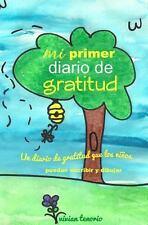 Mi Primer Diario de Gratitud : Un Diario de Gratitud Que Los ni�os Puedan...
