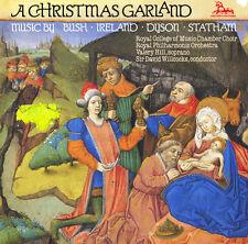 WILCOCKS Royal College Ch. Choir BUSH IRELAND DYSON STATHAM A Christmas Garland