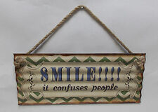 """SMILE IT CONFUSES PEOPLE  5"""" X 12"""" CORRUGATED WAVY METAL SIGN"""