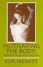 Mutilating the Body: Identity in Blood and Ink-ExLibrary