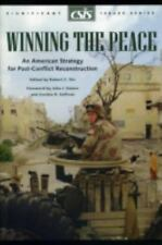 Winning the Peace: An American Strategy for Post-Conflict Reconstruction (Csis