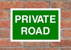 Private Road Correx Safety Sign 300mm x 200mm x 6mm Green/White