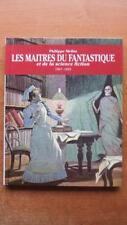 LES MAITRES DU FANTASTIQUE ET DE LA SCIENCE-FICTION 1907-1959 - PHILIPPE MELLOT