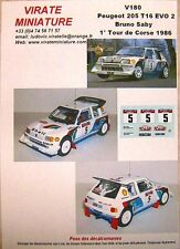 V180 PEUGEOT 205 TURBO 16 WINNER TOUR DE CORSE 1986 BRUNO SABY DECALS VIRATE