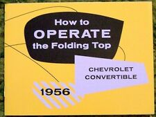1956 Chevrolet Convertible Top Operation & Care Manual 56 Chevy