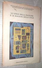 LO STILE DELLA RAGIONE E LE RAGIONI DELLO STILE Associazione Studi di Estetica