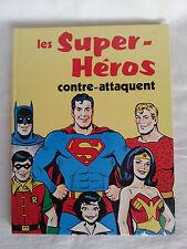 """Livre jeunesse """"Les Super-Héros contre-attaquent""""  édition originale 1979"""